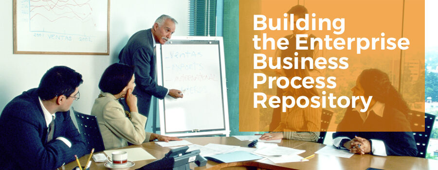 Building the Enterprise Business Process Repository
